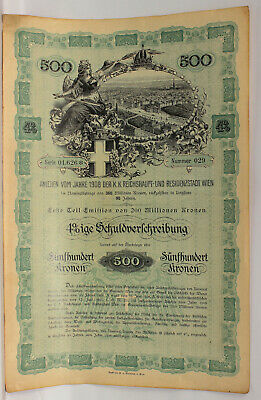 1908 Austria Vienna 500 Foreign Bond Stocks Uncancled With Cupons Collectible
