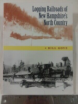 Logging Railroads of New Hampshire's North Country