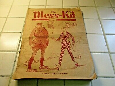 EXTREMELY RARE WWI THE MESS-KIT TRENCH JOURNAL JUNE 1919 Vol. 1 No. 1