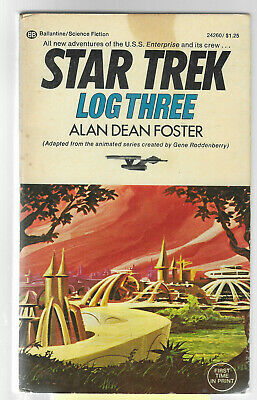 STAR TREK,  LOG THREE   by Allen Dean Foster  1974 Animated series