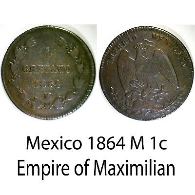 Mexico ✮ 1864 M ✮ 1 Centavo ✮ Empire of Maximilian ✮ Nice Example ✮ Scarce ✮