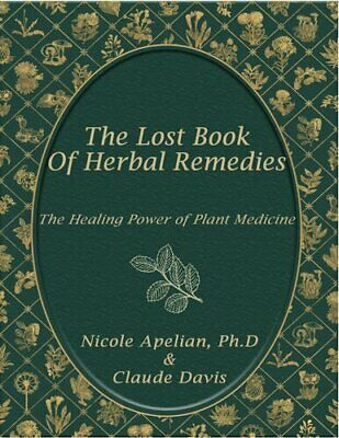 The Lost Book of Herbal Remedies P*D//F