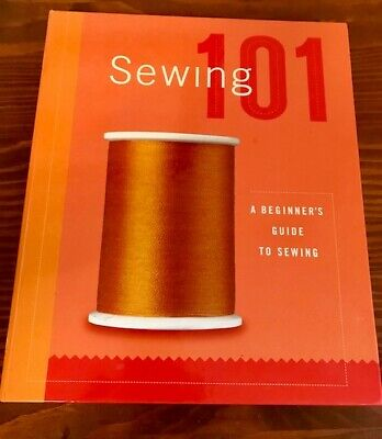 SEWING 101 Book~A Beginner's Guide to Sewing~Learn How to Sew~