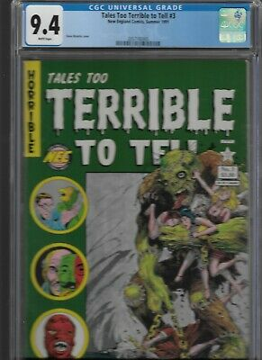 Tales Too Terrible To Tell #3 Cgc 9.4 New England Comics 1991