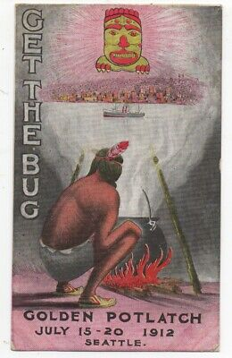 1912 Advertising Postcard the Golden Potlatch Seattle WA with Native American