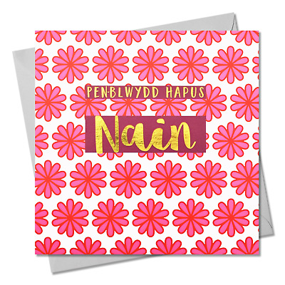 Welsh Birthday Card Penblwydd Hapus Nain Nanna text foiled in shiny gold