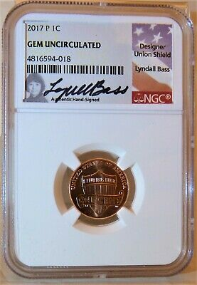 2017 P SHIELD PENNY 1C NGC GEM UNCIRCULATED Hand Signed Lyndall Bass - FREE SHIP