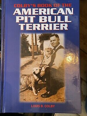 Colby's Book Of The American Pitbull Terrier