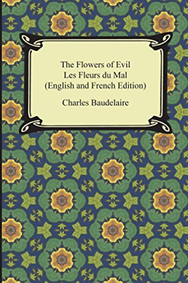 FLOWERS OF EVIL - Baudelaire, Charles - New Paperback Book ...