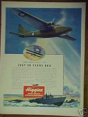 1943 Higgins World War II Boat and Airplane print ad