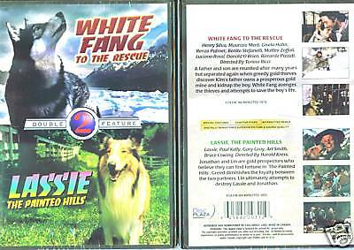 White Fang To The Rescue & Lassie, The Painted Hills