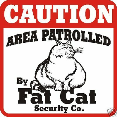 Fat Cat Caution Sign - Many Pet Breeds Available