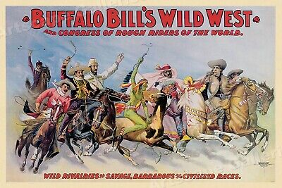 1890s Classic Buffalo Bills Wild West Show Congress of Rough Riders Poster 16x24