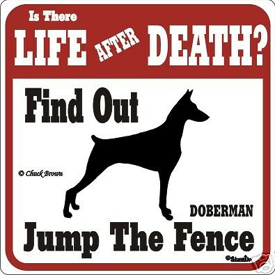Doberman Funny Warning Dog Sign - Many Breeds Avail