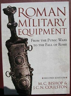BOOK - Roman Military Equipment, Must Have!   LOOK