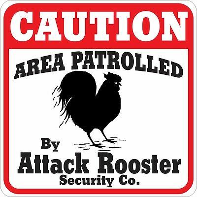 Caution Attack Rooster Sign