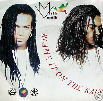MILLI VANILLI - blame it on the rain/money 45""