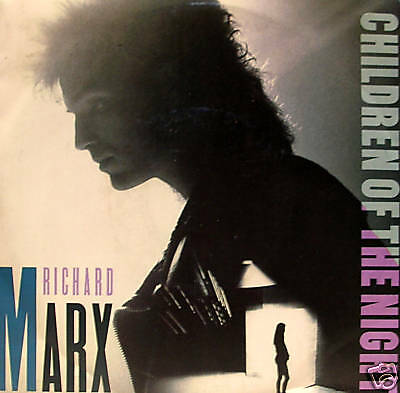 RICHARD MARX - children of the night 45""