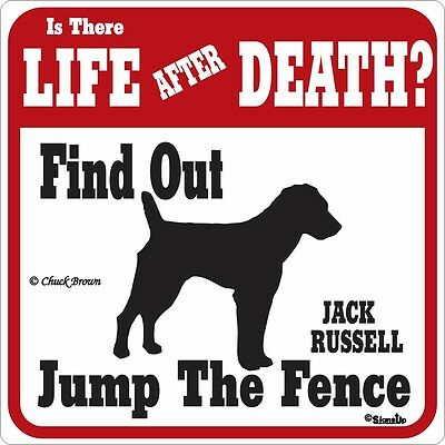 Jack Russell Life After Death Funny Warning Dog Sign