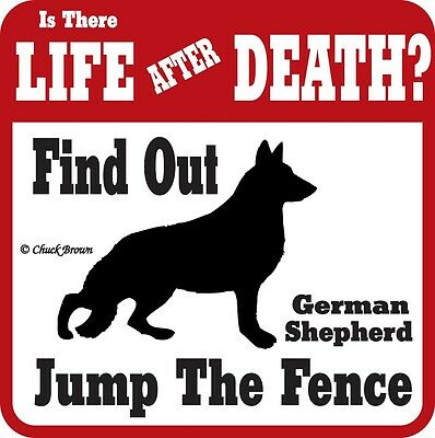 German Shepherd Life after Death Funny Warning Sign