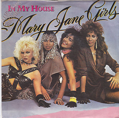 """Mary Jane Girls - in my house 45"""""""