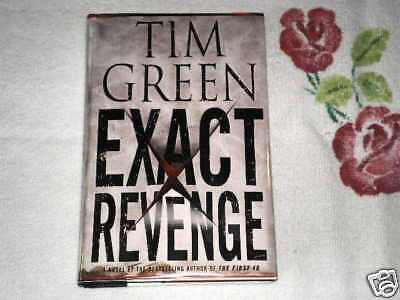 EXACT REVENGE by TIM GREEN **Signed**