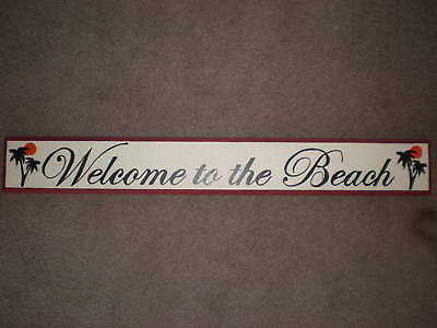 Welcome to the Beach Primitive (Rustic) Wood Sign