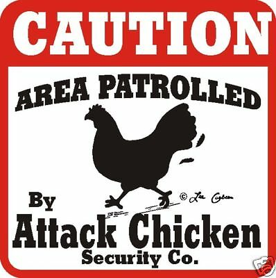 Caution Attack Chicken Sign