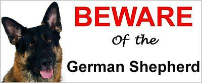 Beware Of The German Shepherd Weatherproof Warning Sign