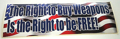 *The Right To Buy Weapons*... Pro- Trump Bumper Sticker