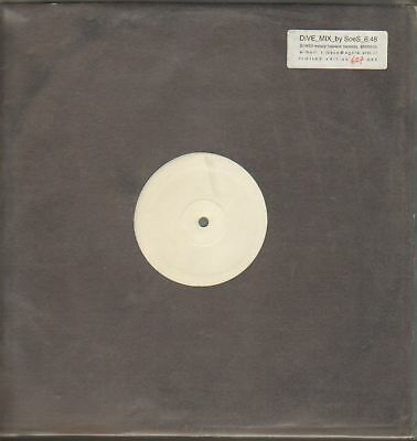DIVE MIX BY SOES  6:48 - 1 track 12 inch