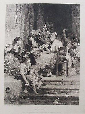 OLD ETCHING VENICE ITALY VENETIAN FAMILY KNITTING c1887