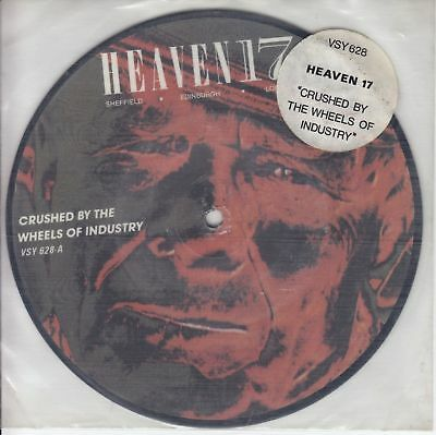 """HEAVEN 17 - crushed by the wheels of industry 45"""""""