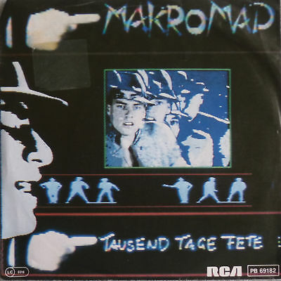 """7"""" NDW RARE 1984 ! MAKROMAD Tausend Tage Fete // VG+ \"""