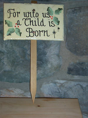 HAND PAINTED SLATE AMISH GARDEN STAKE~A CHILD IS BORN