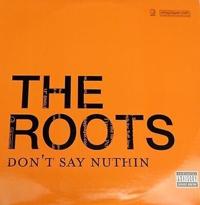 The Roots - Don't Say Nuthin Hip Hop Record 12 Vinyl LP