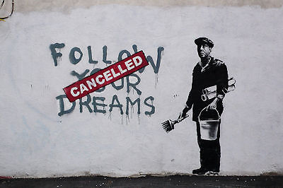 Quality Banksy Art Photo Print (Follow Your Dreams)