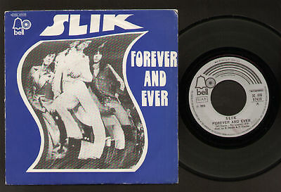 "7"" Slik Forever And Ever Italy 1976 Ex/m Original Bell"