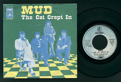 "7"" Mud The Cat Crept In Italy 1974 Columbia Excellent"