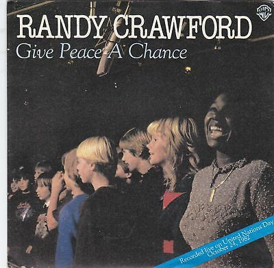 """RANDY CRAWFORD - give peace a chance 45"""""""