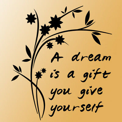 Dream is a gift wall quote saying phrase black letter
