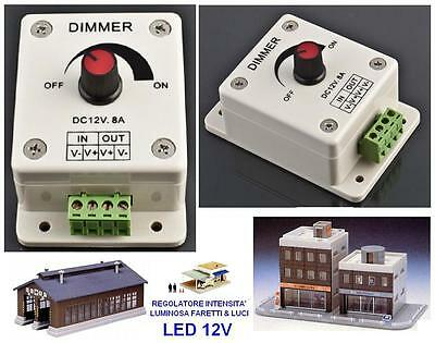 DIMMER REGOLATORE di INTENSITA LUCI LED 12V per CASE EDIFICI LAMPIONI in HO N Z