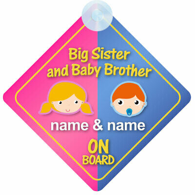 Big Sister Baby Brother On Board Personalised Car Sign