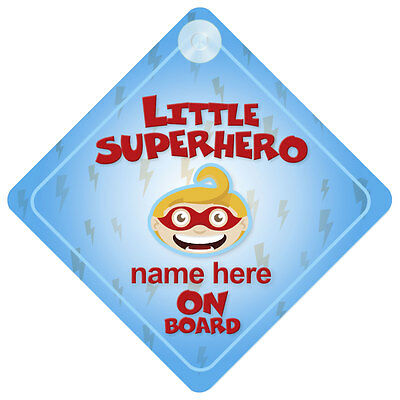 Little Superhero On Board Baby/Child Car Sign Any Name
