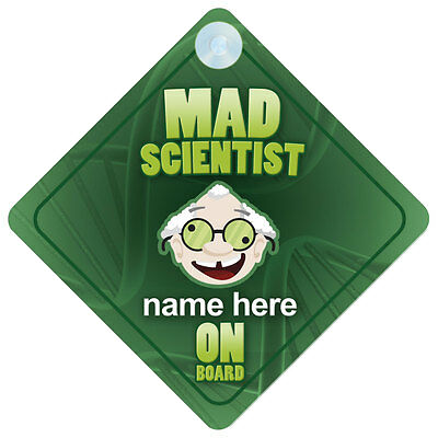 Mad Scientist On Board Car Sign - Personalised Gift