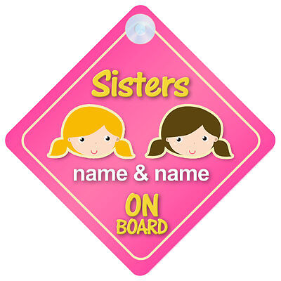 Sisters On Board Personalised Child/Baby Car Sign