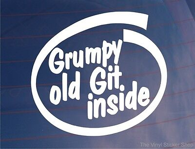 GRUMPY OLD GIT INSIDE Funny Novelty Joke Car/Van/Window/Bumper Sticker/Decal
