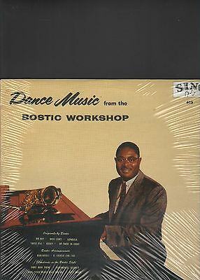 EARL BOSTIC - dance music from the bostic workshop LP