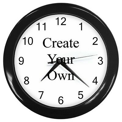 PERSONALIZE CREATE YOUR OWN -  Wall Clock