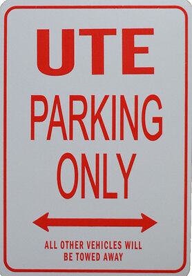 UTE - No Parking Sign